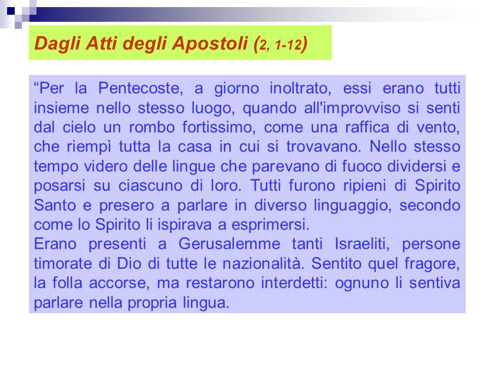 Dagli Atti degli Apostoli (2, 1-12)