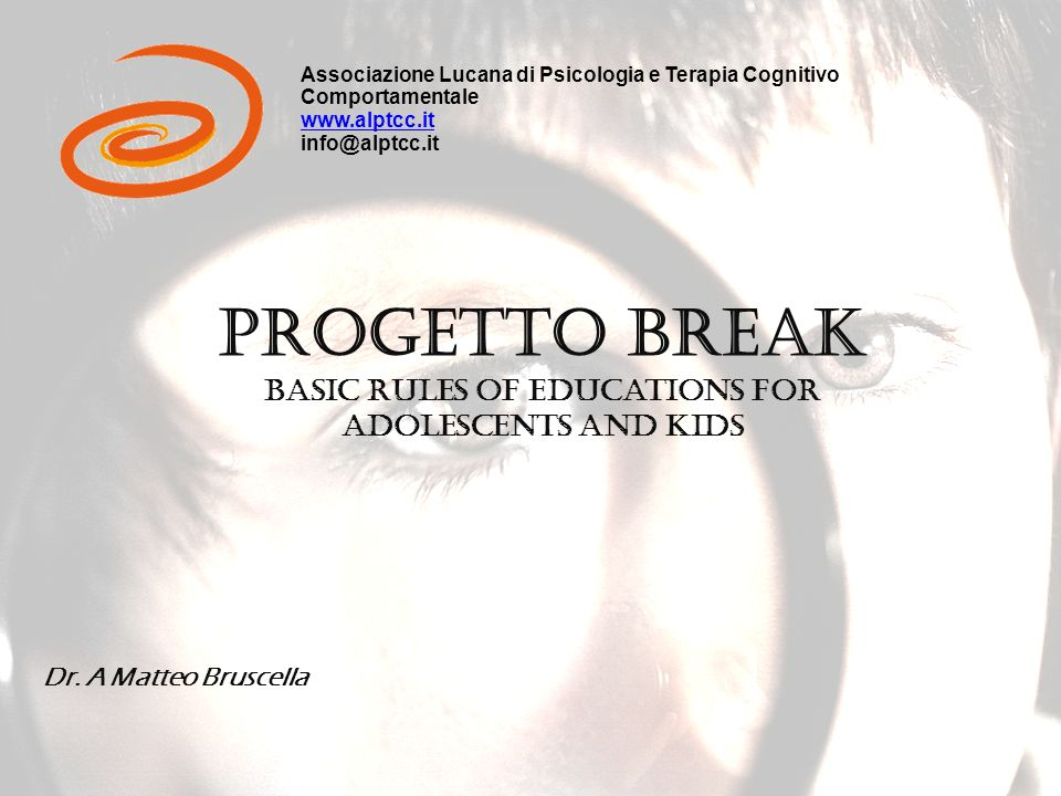 Progetto Break Basic Rules of educations for adolescents and kids