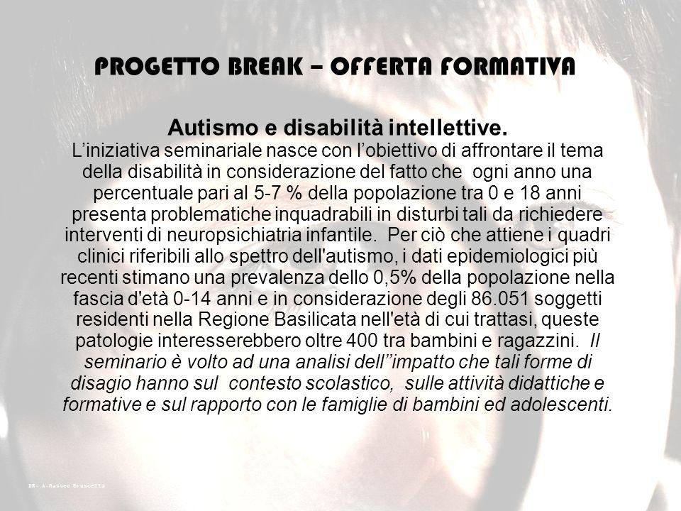Autismo e disabilità intellettive.