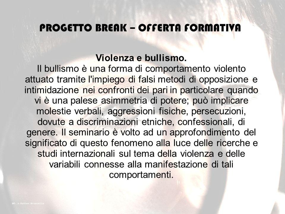 PROGETTO BREAK – OFFERTA FORMATIVA