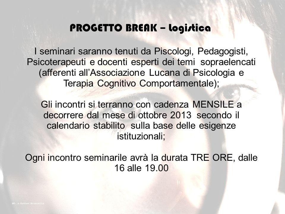 PROGETTO BREAK – Logistica