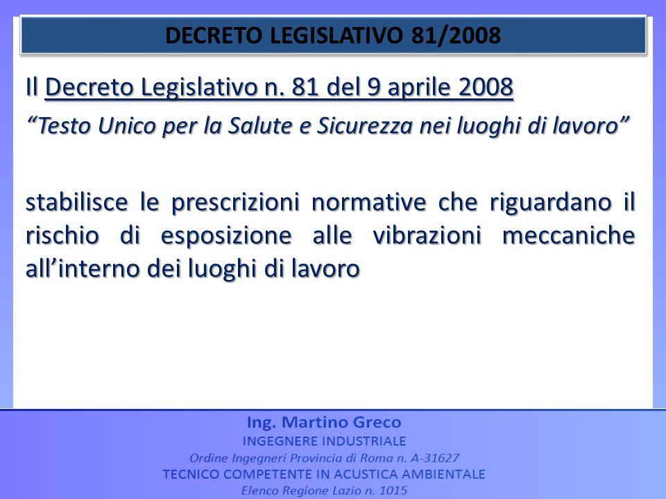 Il Decreto Legislativo n. 81 del 9 aprile 2008