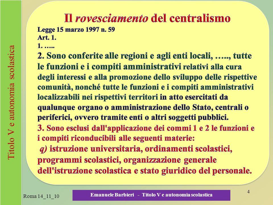 Il rovesciamento del centralismo