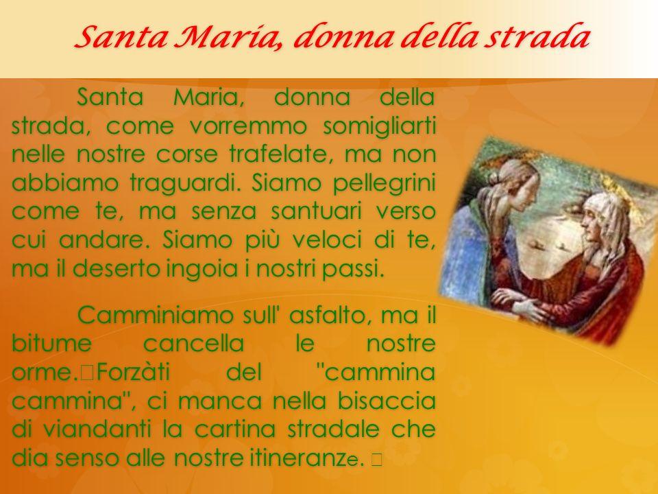 Santa Maria, donna della strada
