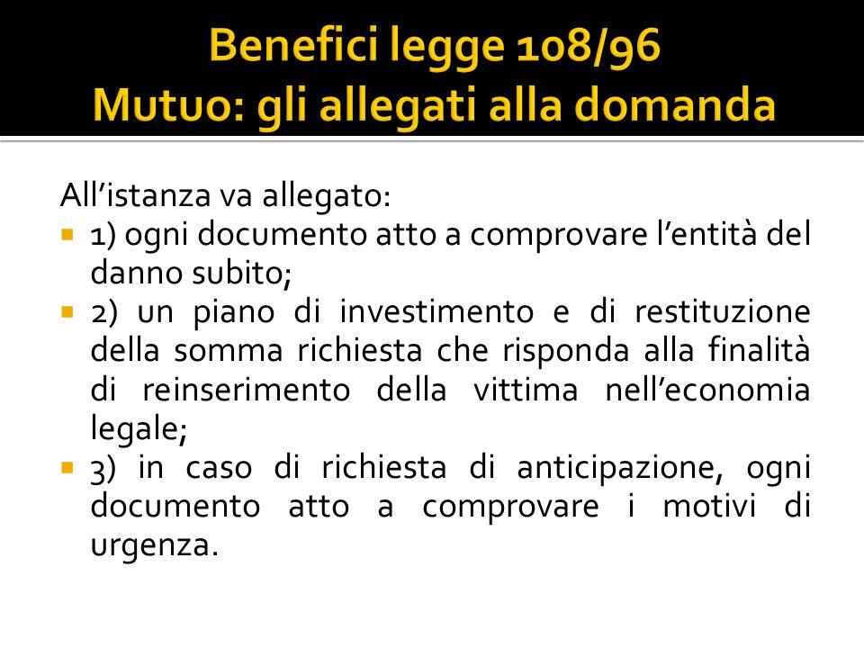 Benefici legge 108/96 Mutuo: gli allegati alla domanda
