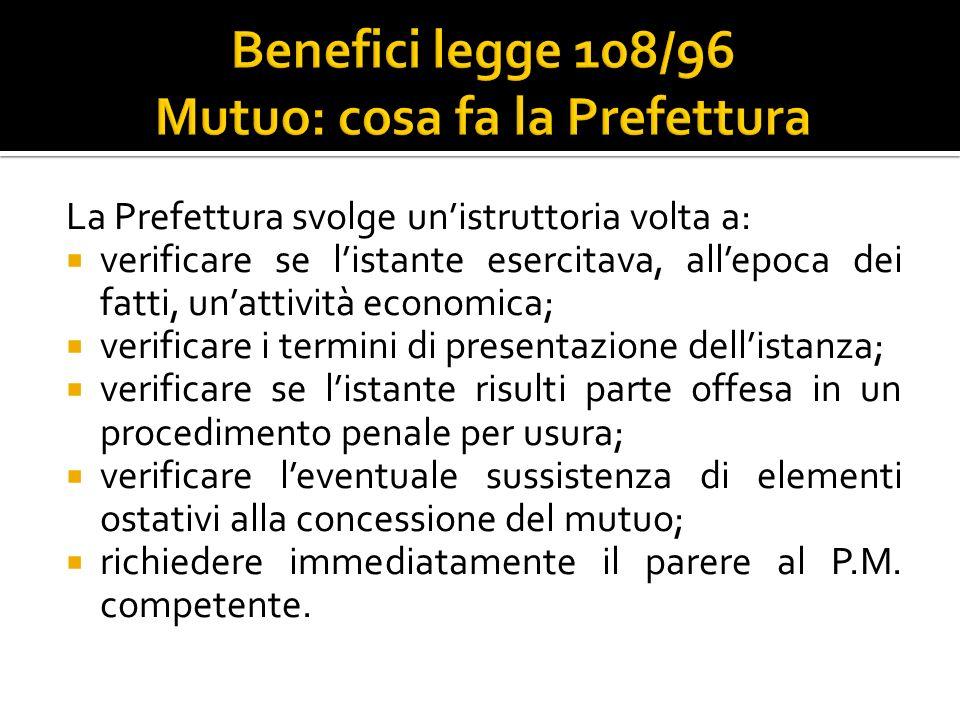 Benefici legge 108/96 Mutuo: cosa fa la Prefettura