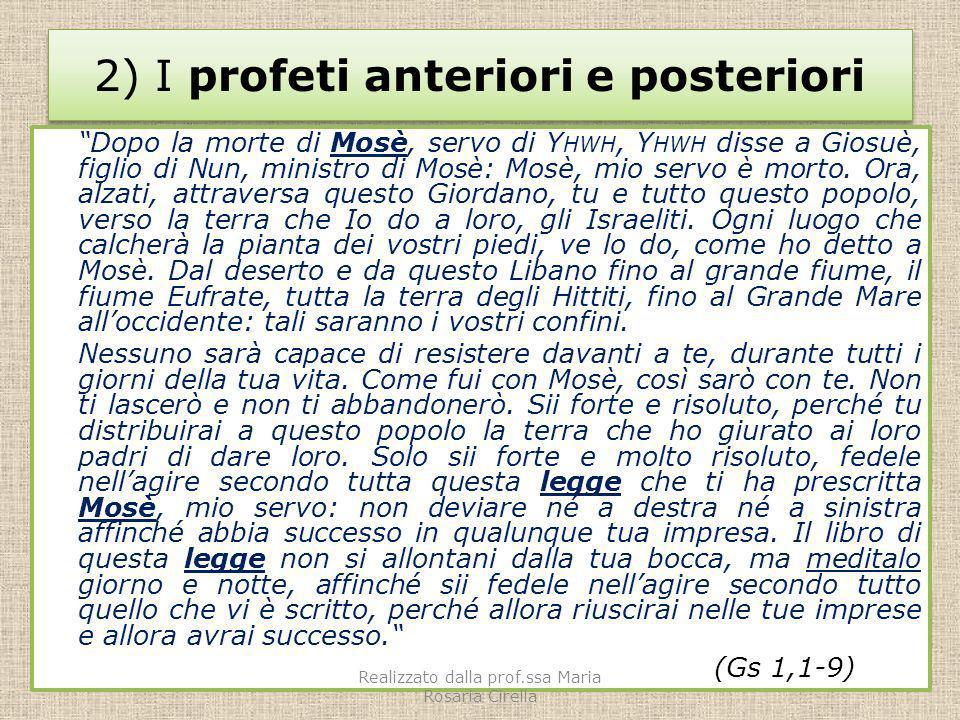 2) I profeti anteriori e posteriori