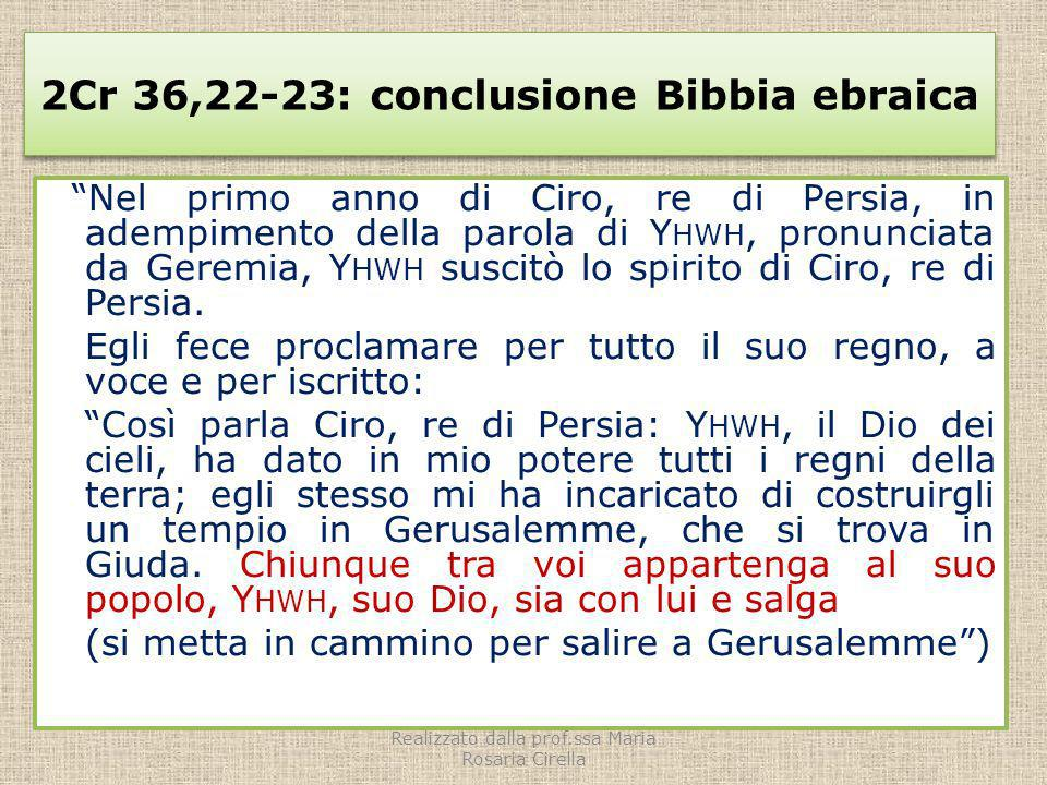 2Cr 36,22-23: conclusione Bibbia ebraica