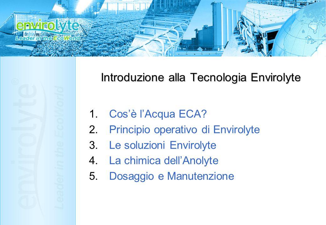 Introduzione alla Tecnologia Envirolyte