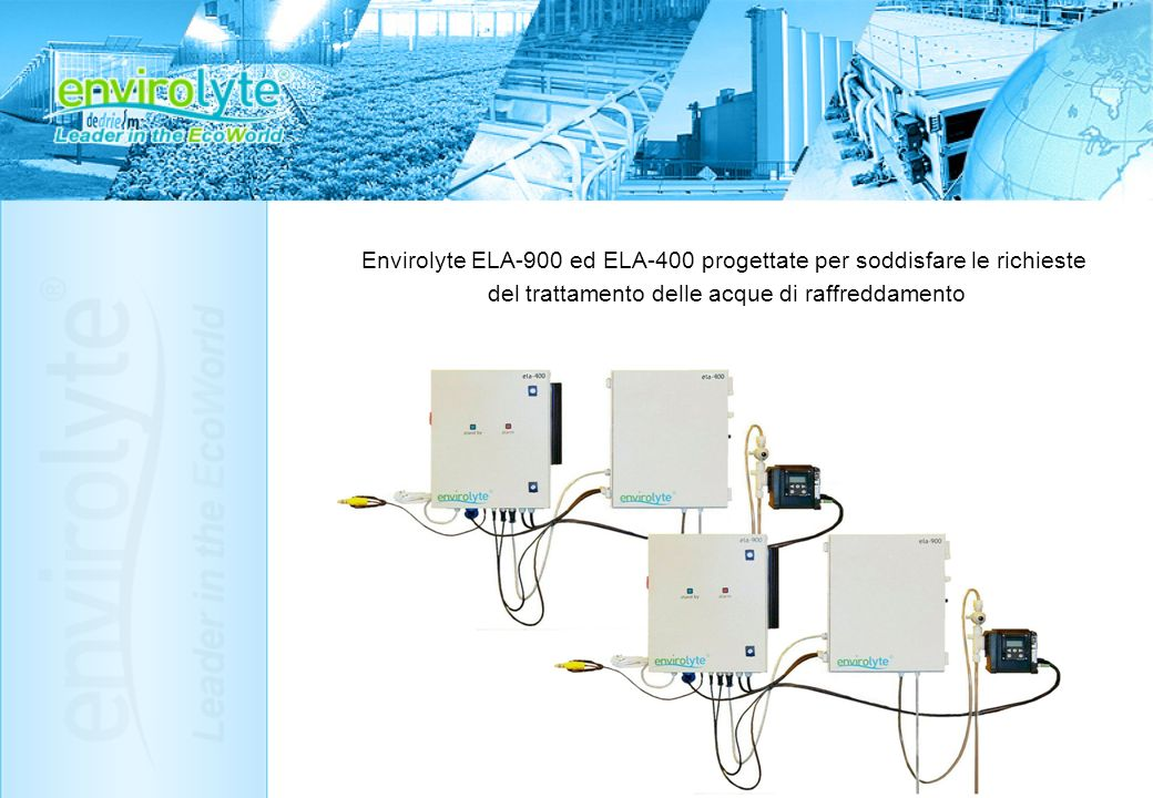 Envirolyte ELA-900 ed ELA-400 progettate per soddisfare le richieste