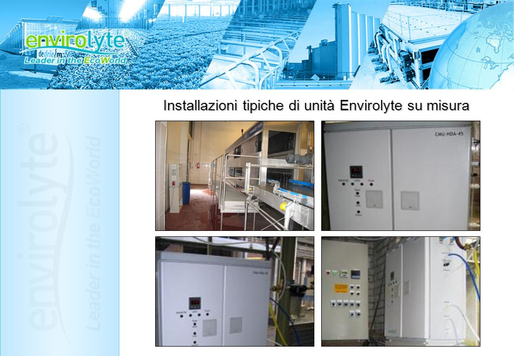 Installazioni tipiche di unità Envirolyte su misura