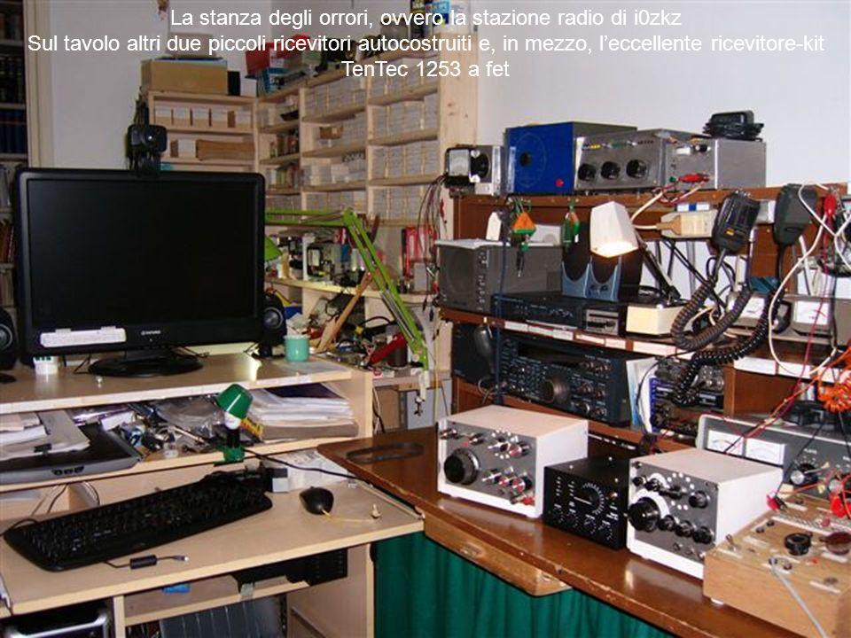La stanza degli orrori, ovvero la stazione radio di i0zkz