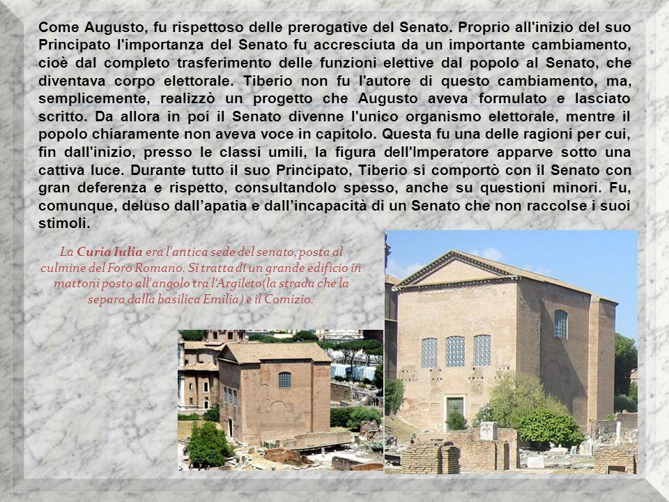 Come Augusto, fu rispettoso delle prerogative del Senato
