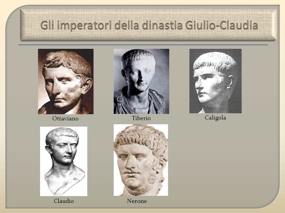 Gli imperatori della dinastia Giulio-Claudia