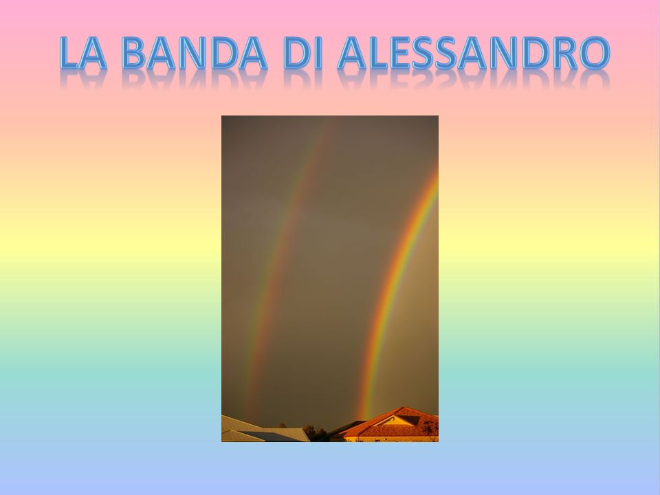 LA BANDA DI ALESSANDRO