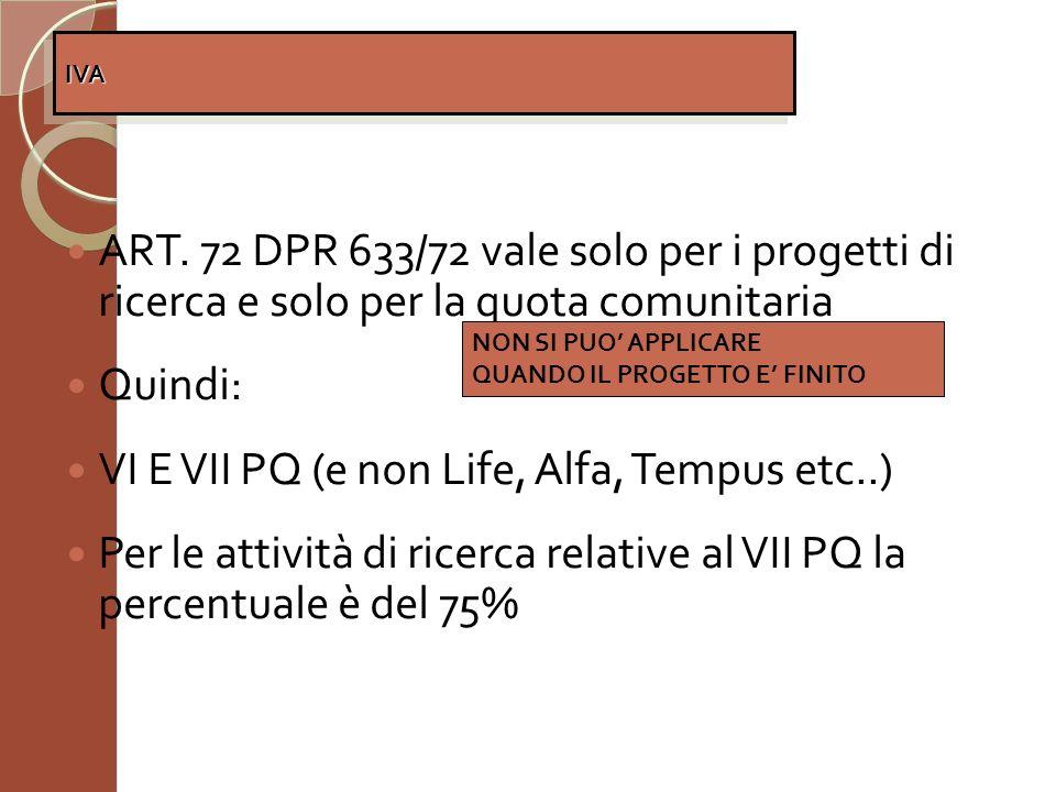 VI E VII PQ (e non Life, Alfa, Tempus etc..)