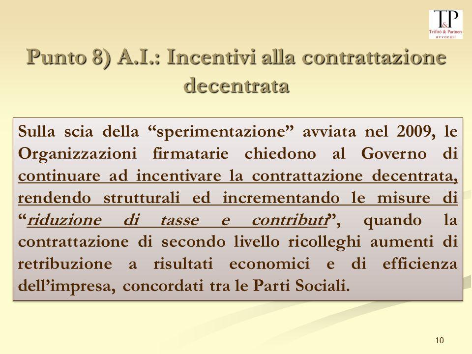 Punto 8) A.I.: Incentivi alla contrattazione decentrata