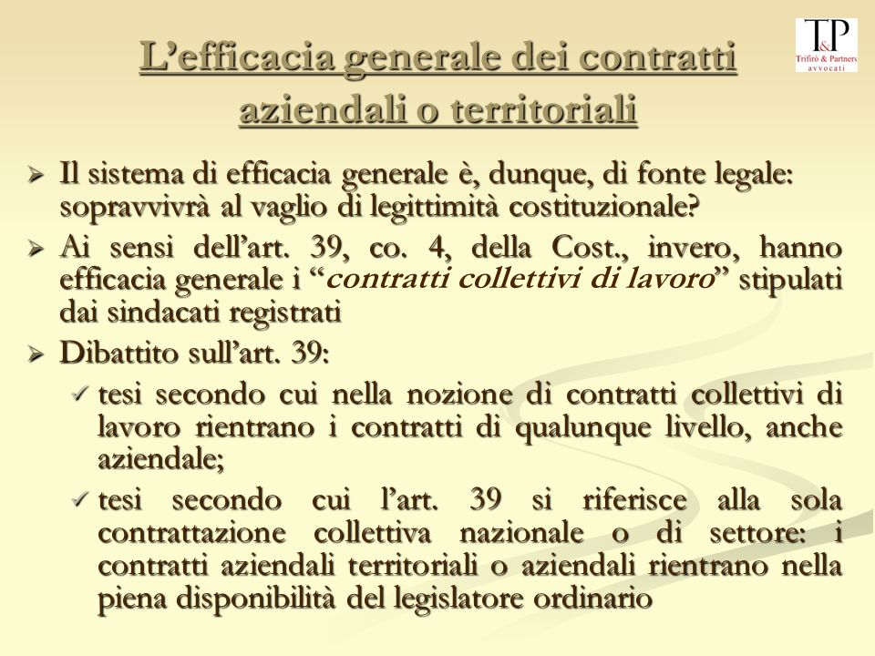L'efficacia generale dei contratti aziendali o territoriali