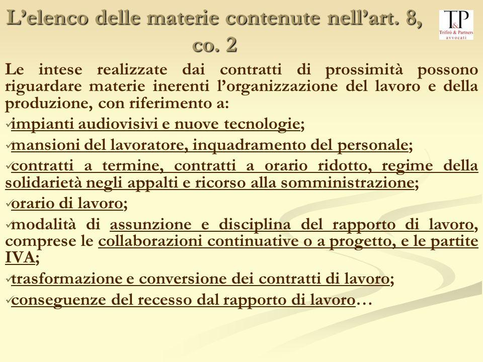L'elenco delle materie contenute nell'art. 8, co. 2