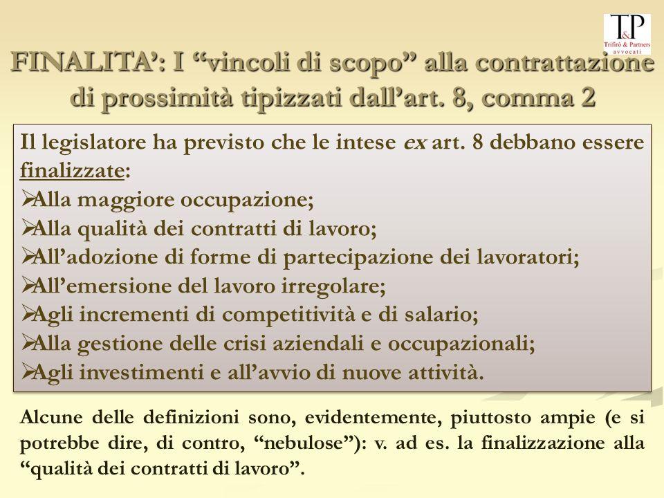 FINALITA': I vincoli di scopo alla contrattazione di prossimità tipizzati dall'art. 8, comma 2