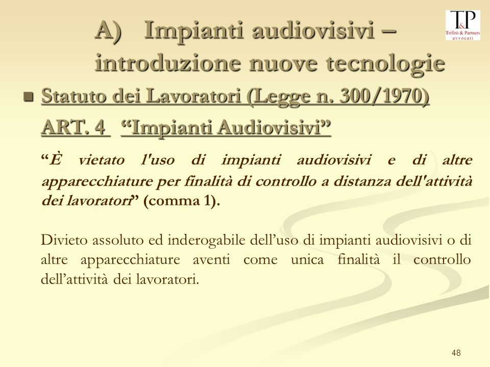 A) Impianti audiovisivi – introduzione nuove tecnologie