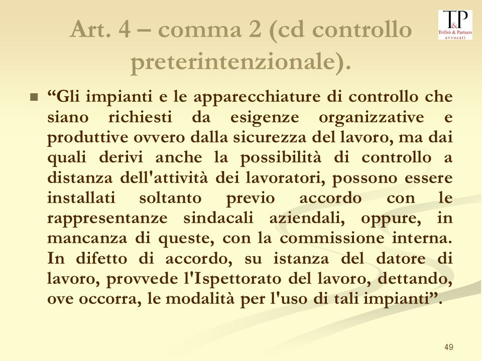 Art. 4 – comma 2 (cd controllo preterintenzionale).