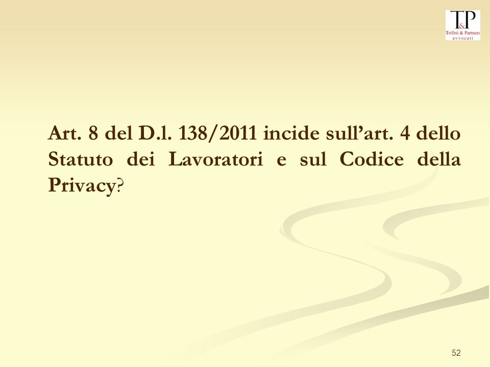 Art. 8 del D. l. 138/2011 incide sull'art