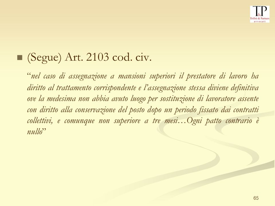 (Segue) Art. 2103 cod. civ.