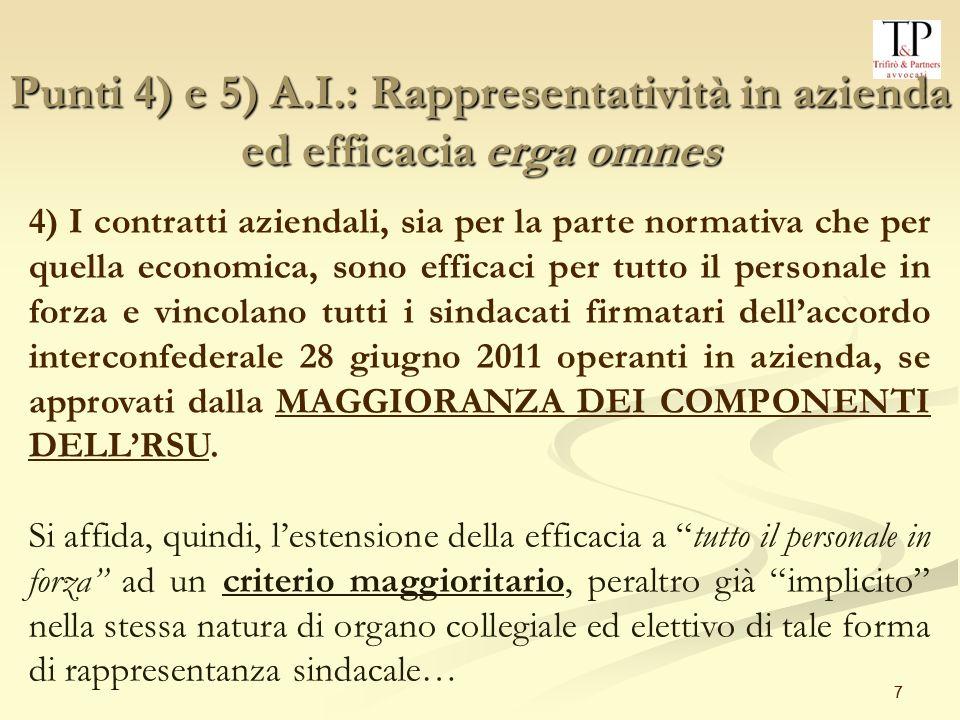Punti 4) e 5) A.I.: Rappresentatività in azienda ed efficacia erga omnes