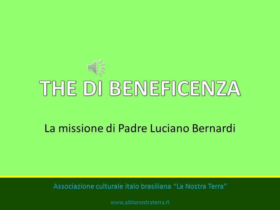 La missione di Padre Luciano Bernardi