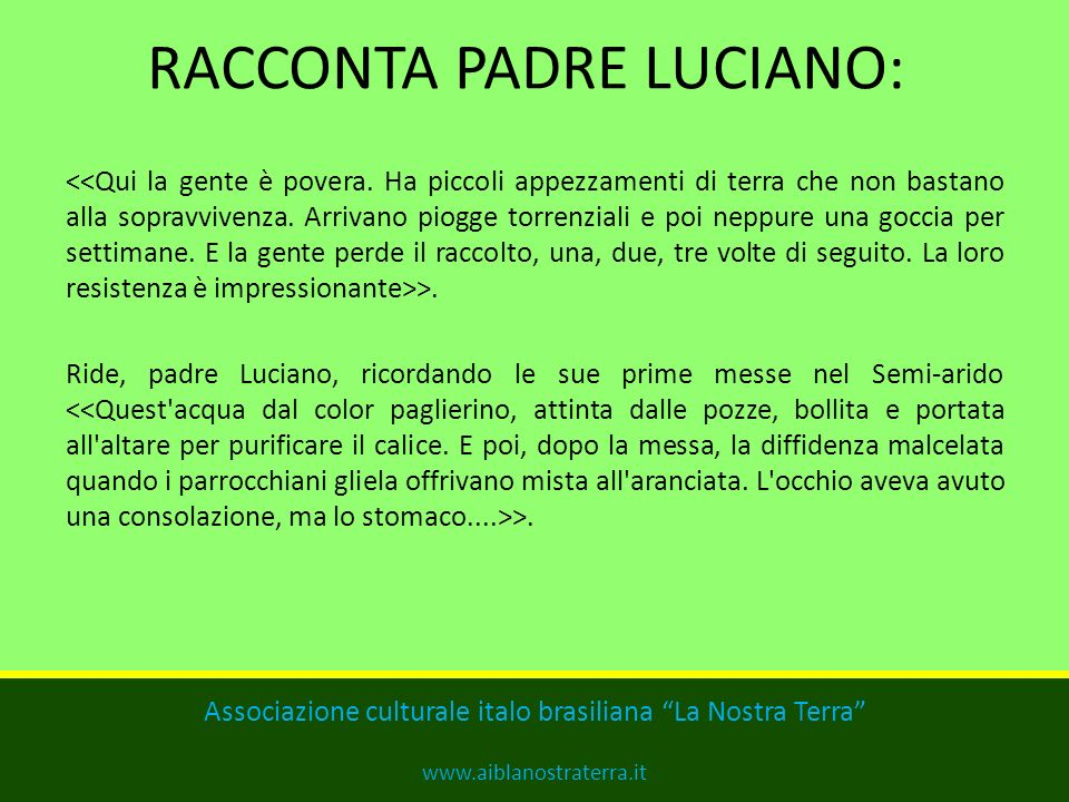 RACCONTA PADRE LUCIANO: