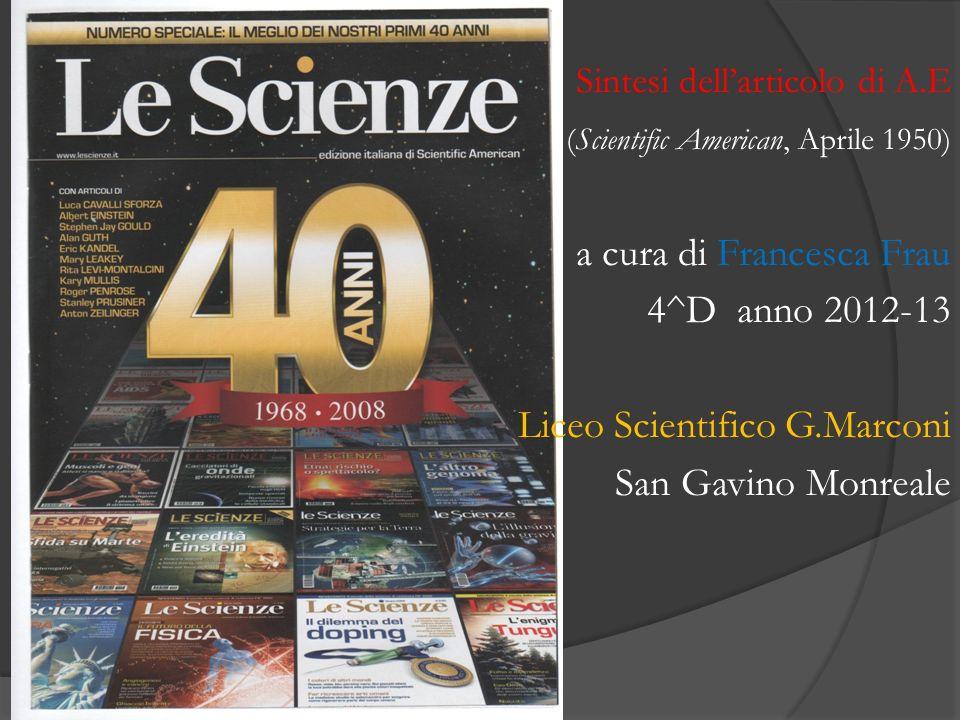 a cura di Francesca Frau 4^D anno 2012-13 Liceo Scientifico G.Marconi