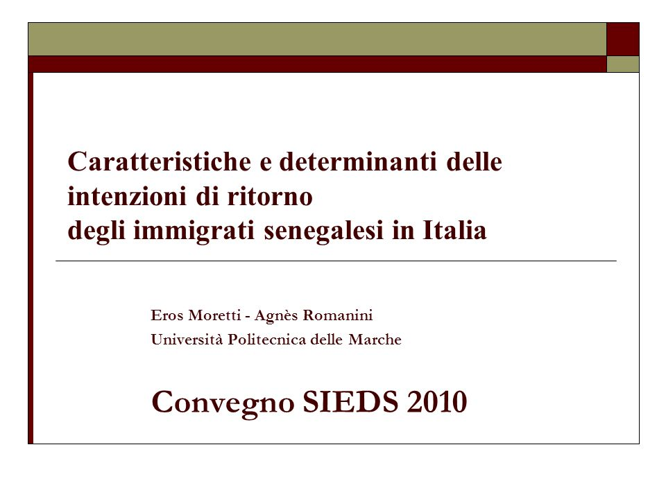 Caratteristiche e determinanti delle intenzioni di ritorno degli immigrati senegalesi in Italia