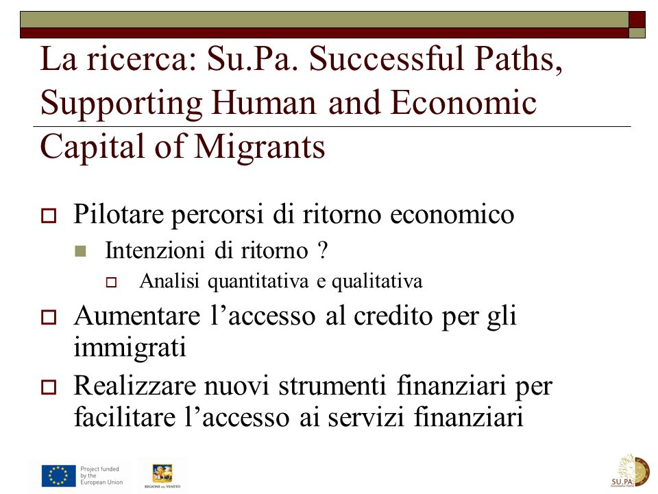 La ricerca: Su.Pa. Successful Paths, Supporting Human and Economic Capital of Migrants