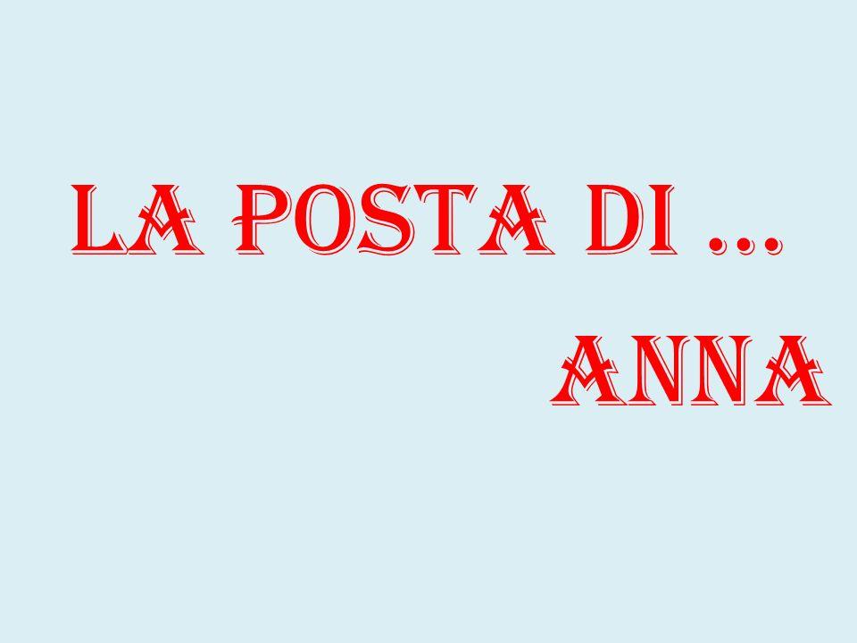 La posta di … Anna