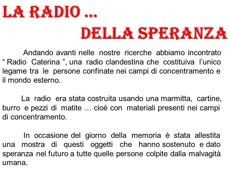 LA RADIO … DELLA SPERANZA