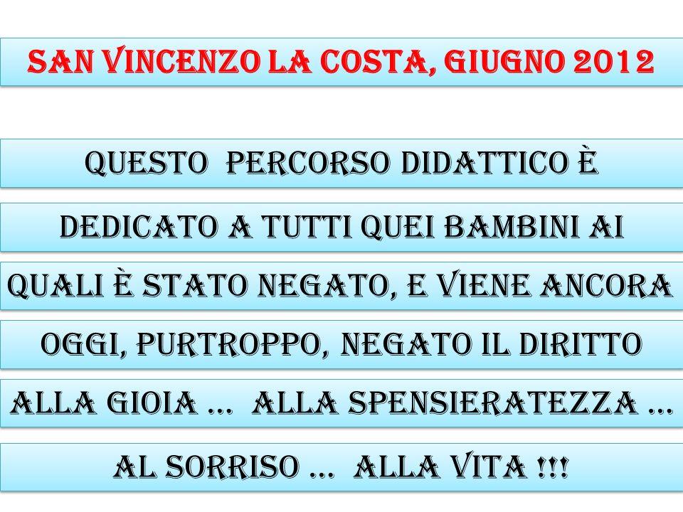 San Vincenzo la Costa, giugno 2012