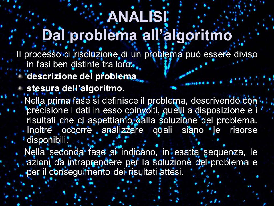 ANALISI Dal problema all'algoritmo