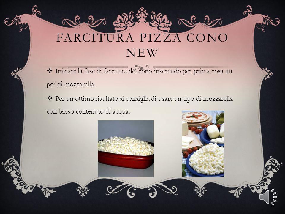 FARCITURA PIZZA CONO NEW