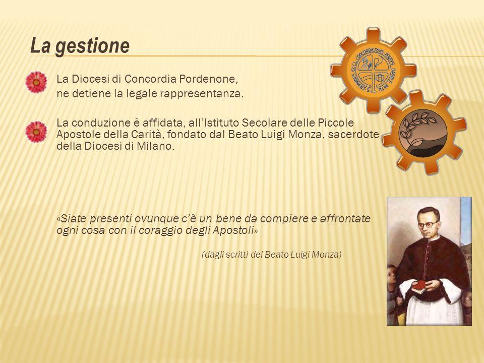 La gestione La Diocesi di Concordia Pordenone,