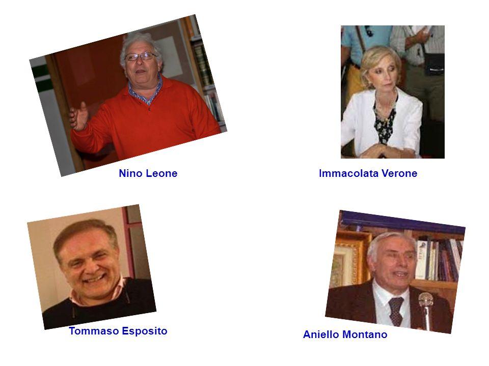 Nino Leone Immacolata Verone Tommaso Esposito Aniello Montano