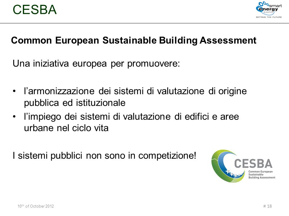 Common European Sustainable Building Assessment