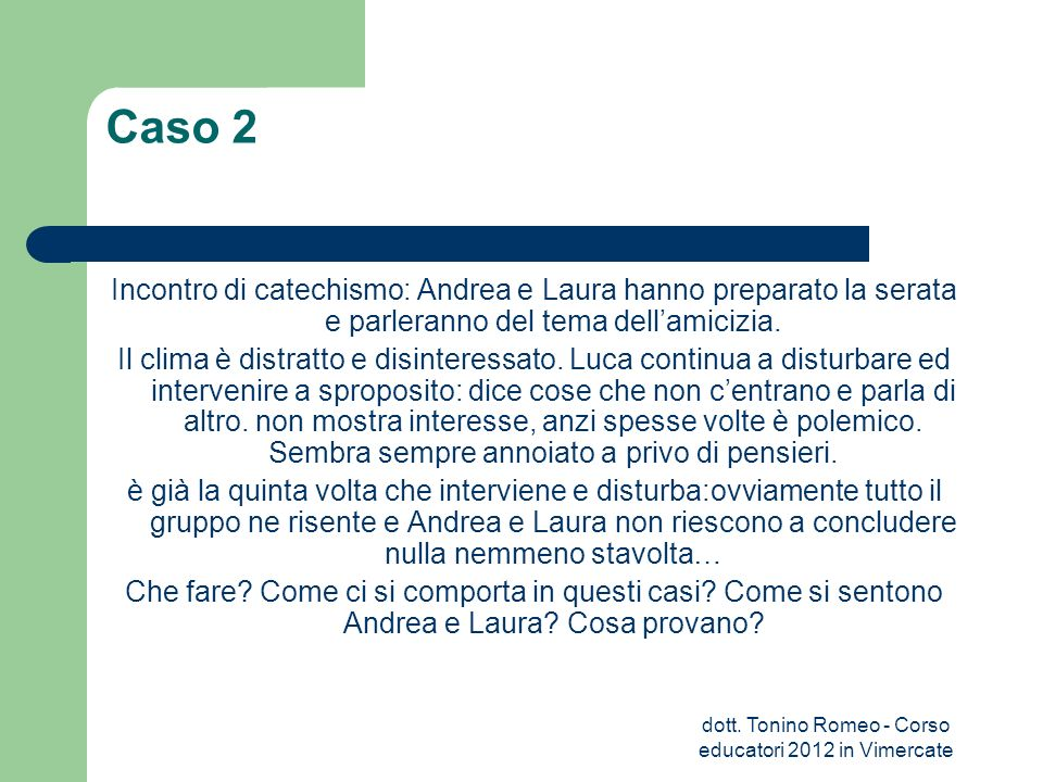 dott. Tonino Romeo - Corso educatori 2012 in Vimercate