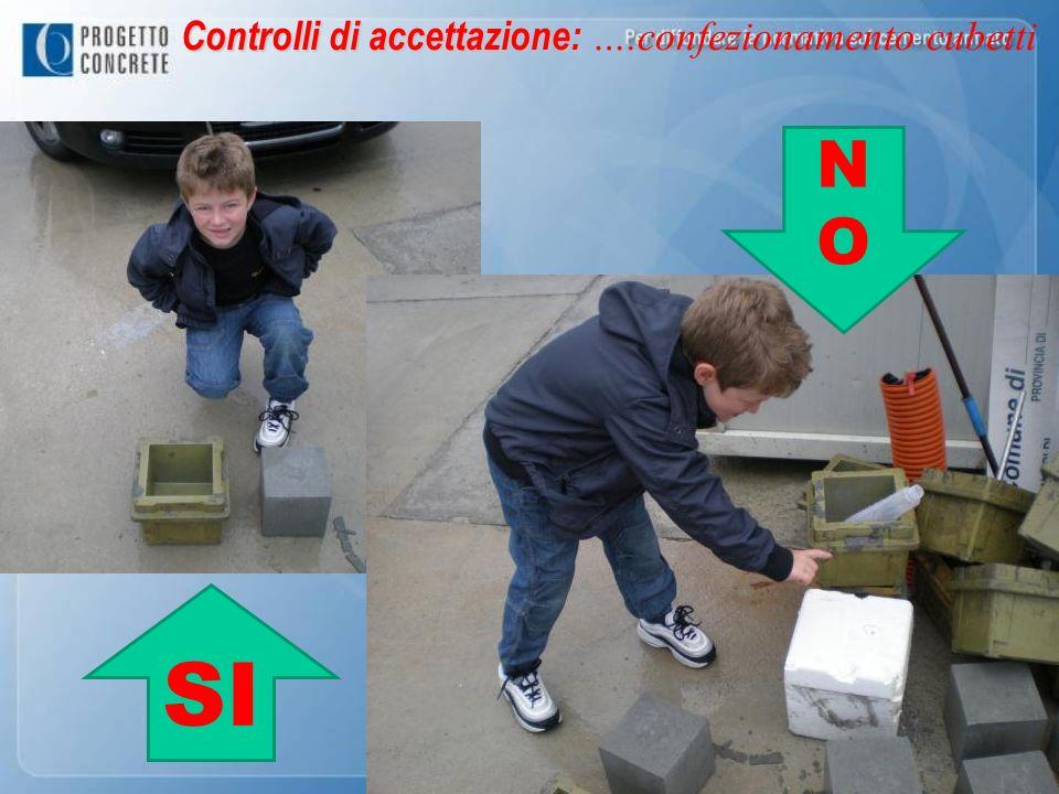 Controlli di accettazione: ….confezionamento cubetti