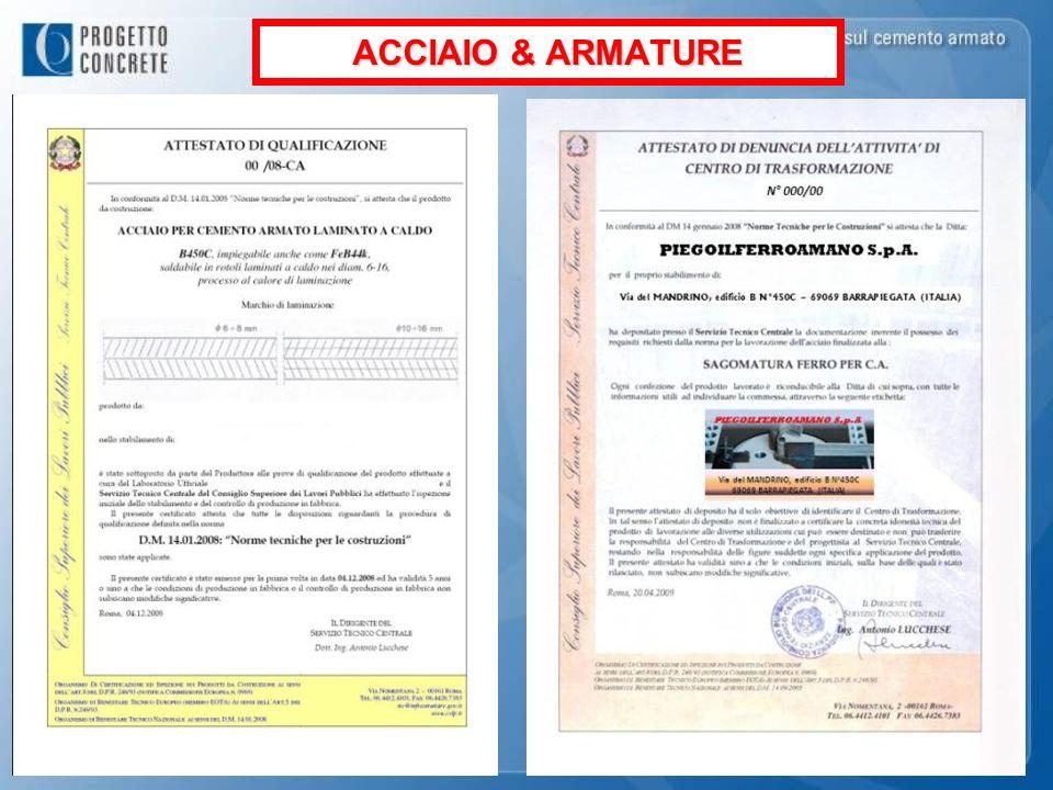 ACCIAIO & ARMATURE