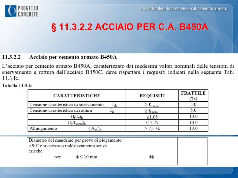 § 11.3.2.2 ACCIAIO PER C.A. B450A
