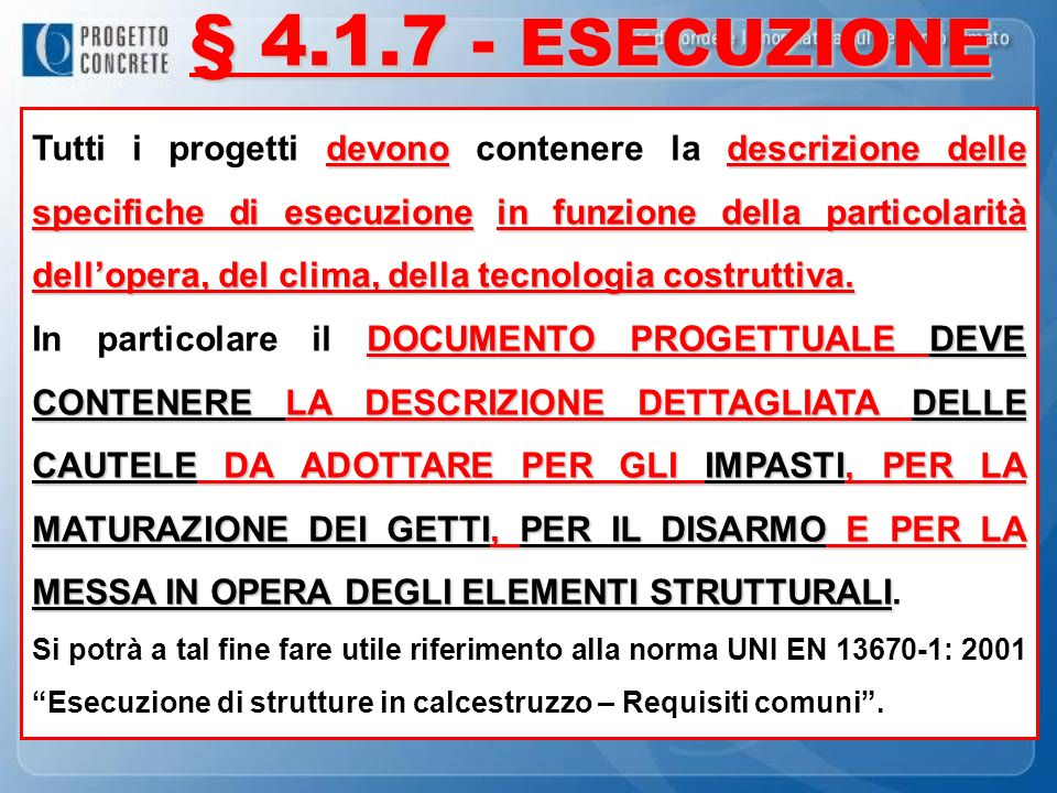 § 4.1.7 - ESECUZIONE