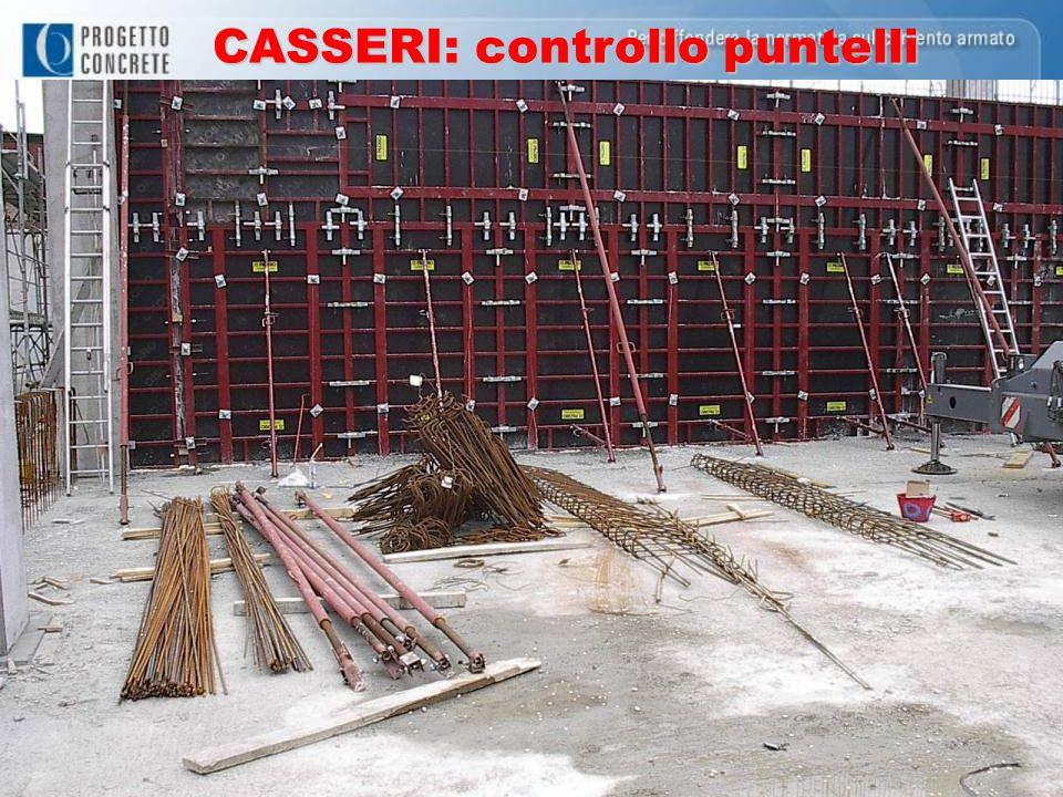 CASSERI: controllo puntelli
