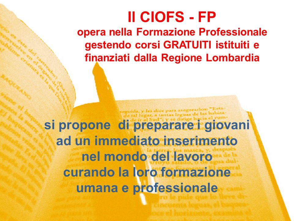 Il CIOFS - FP si propone di preparare i giovani