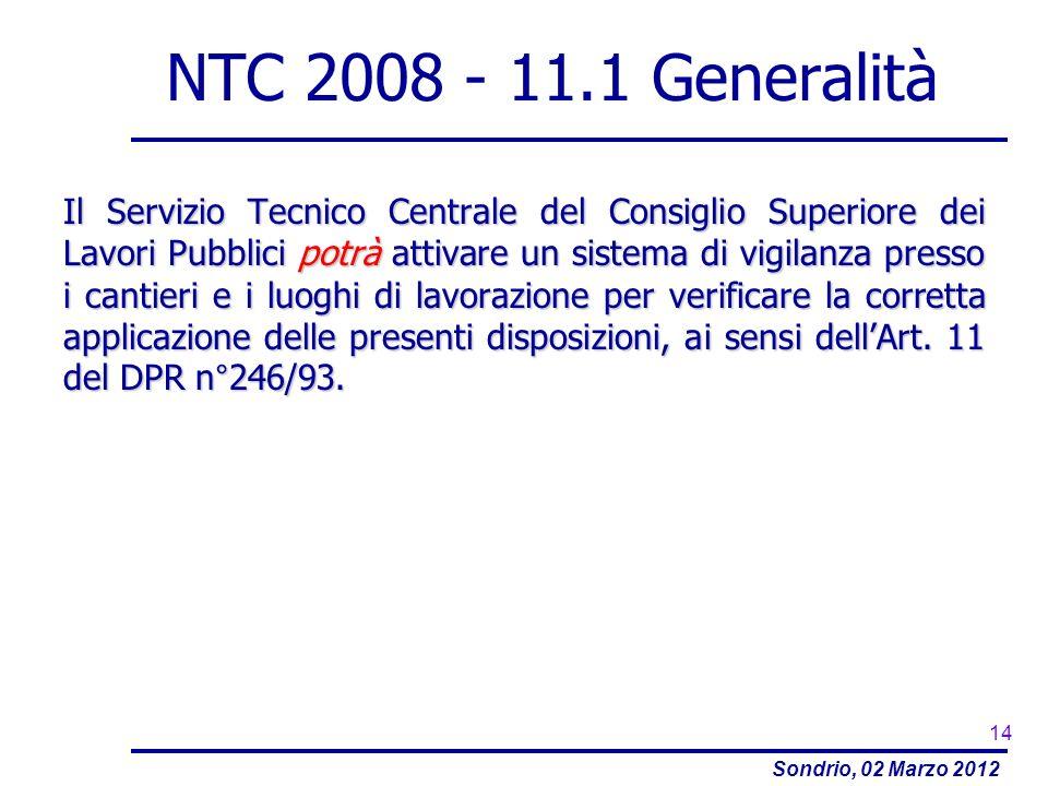 NTC 2008 - 11.1 Generalità